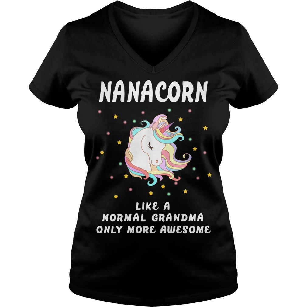 Nanacorn like a normal grandma only more awesome V-neck T-shirt