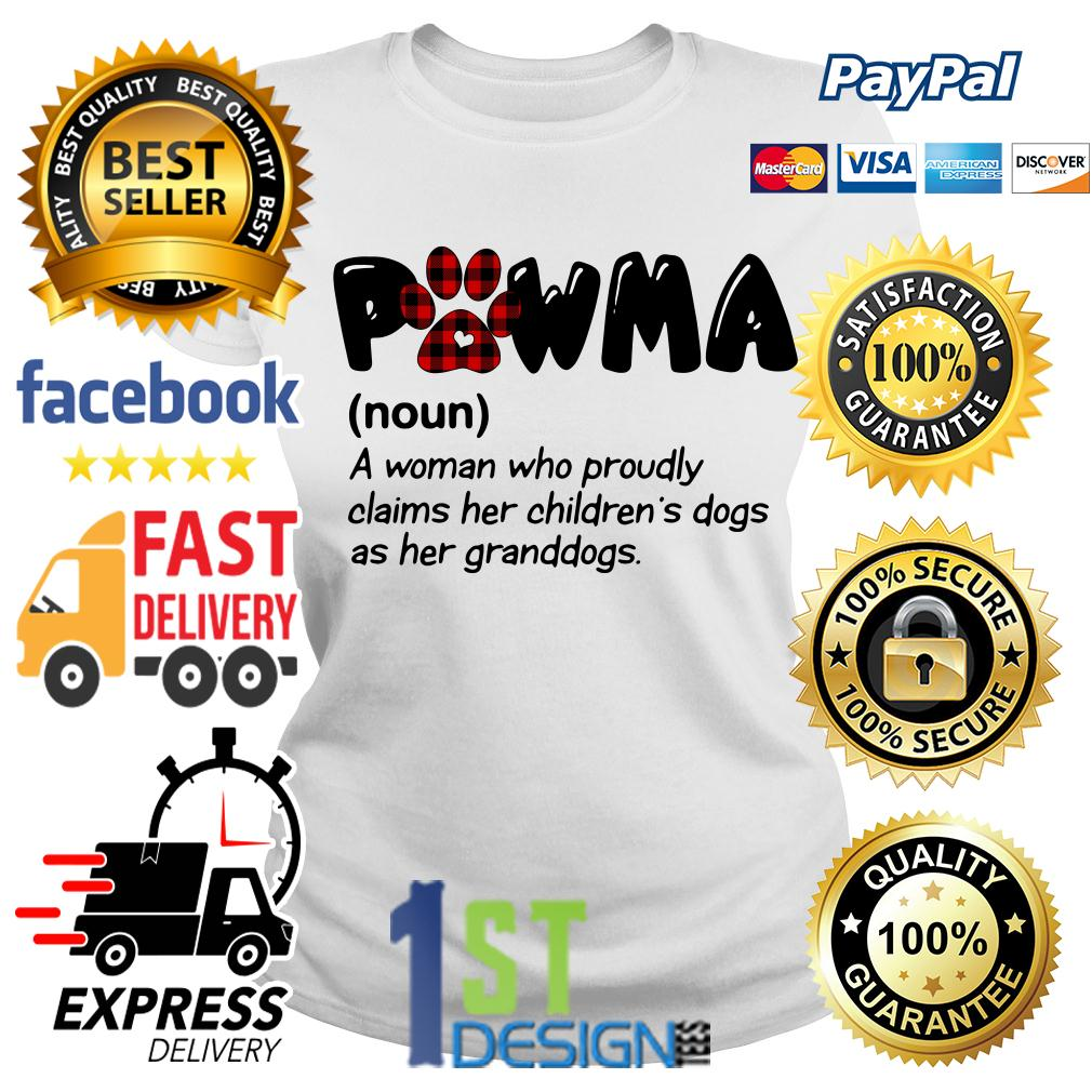 Pawma definition a woman who proudly claims her children's dogs Ladies Tee