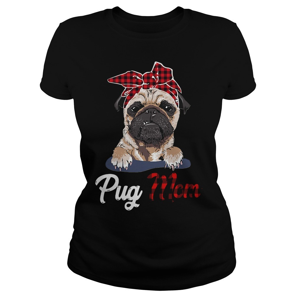 Pug mom Bandana Ladies Tee