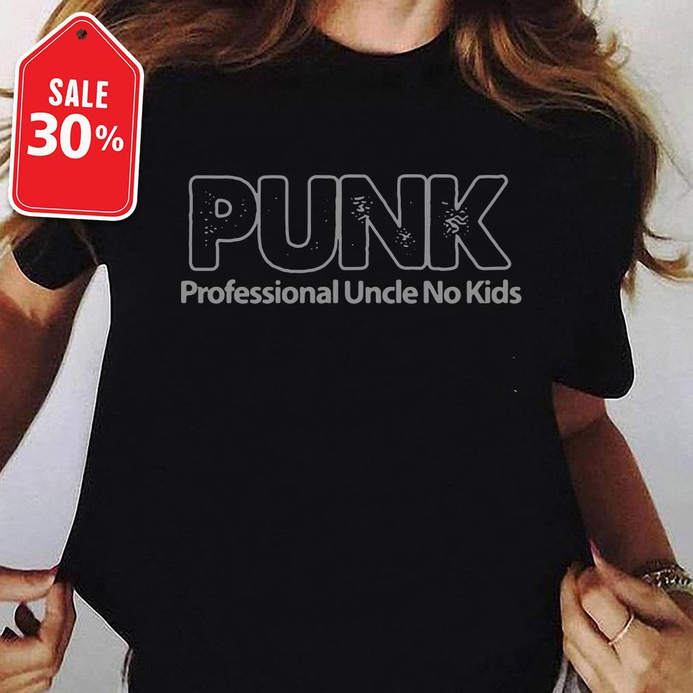 Punk professional uncle no kids