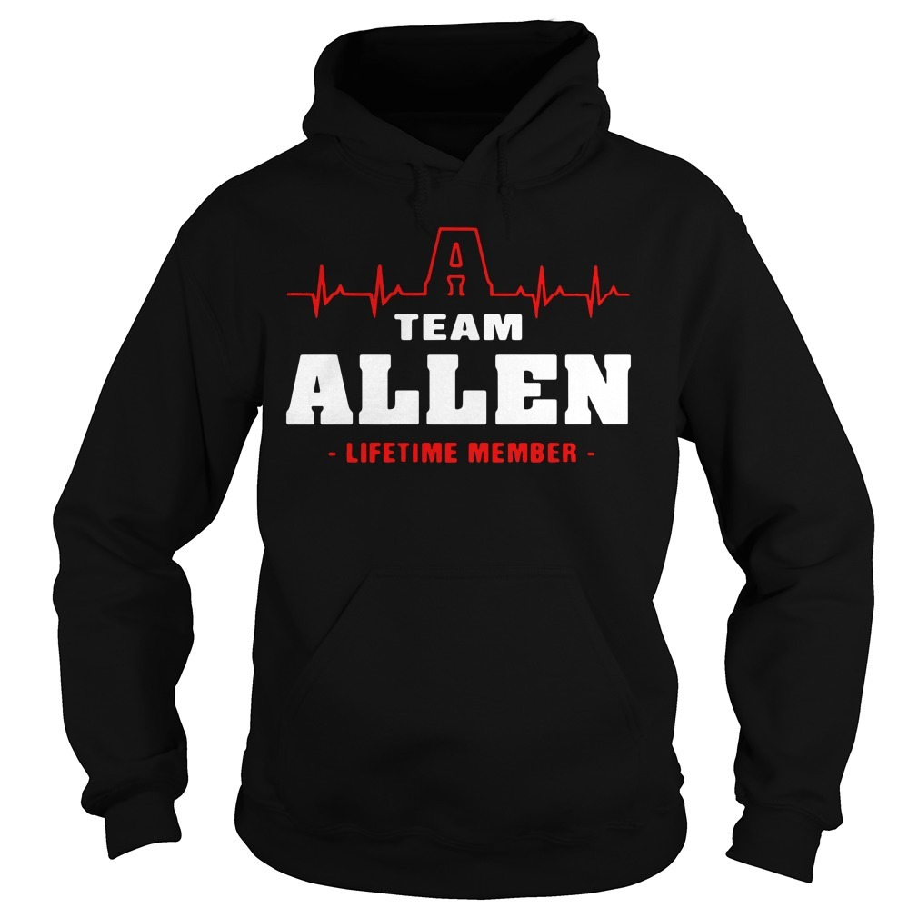 Team Allen lifetime member Hoodie