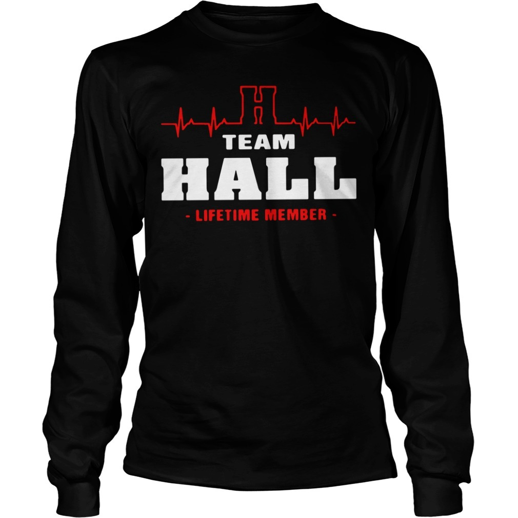 Team Hall lifetime member Longsleeve Tee