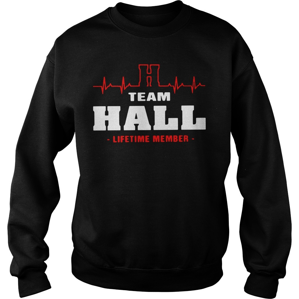 Team Hall lifetime member Sweater