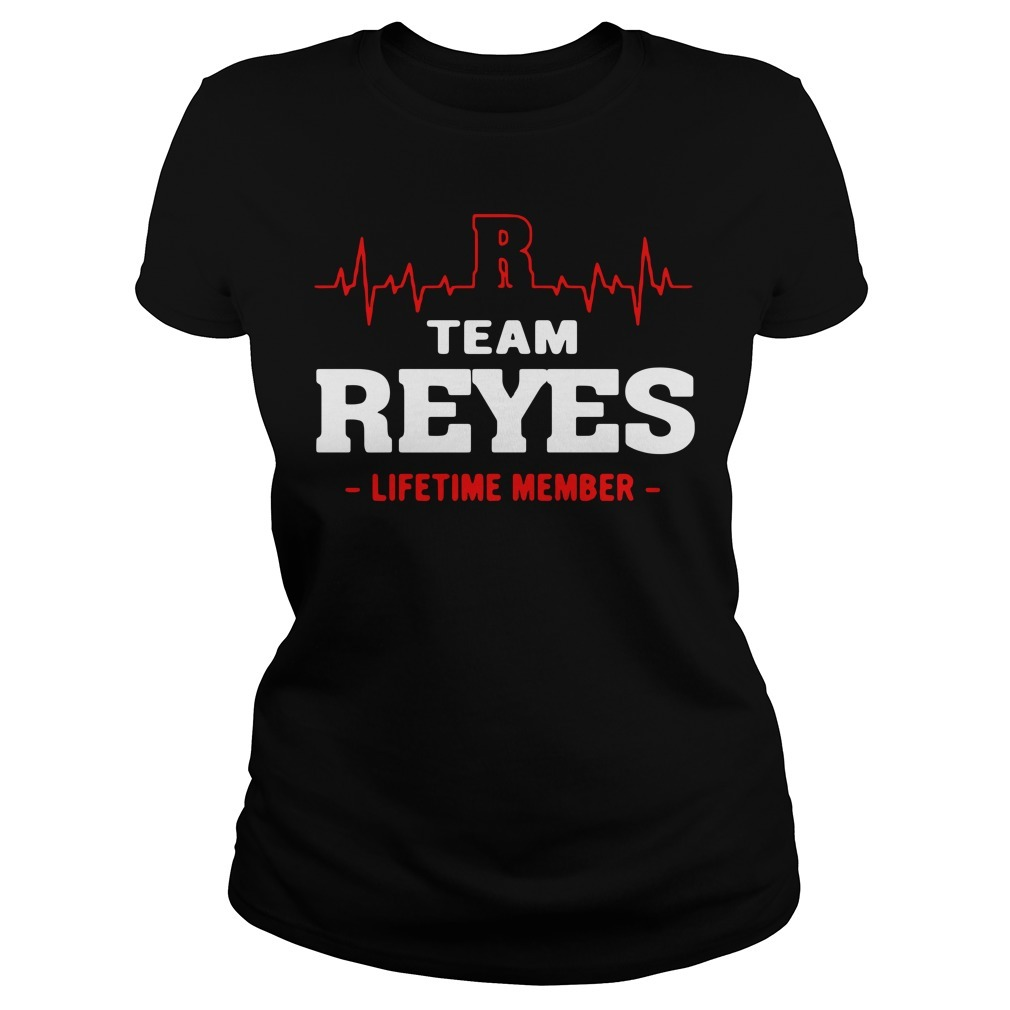 Team Reyes lifetime member Ladies Tee
