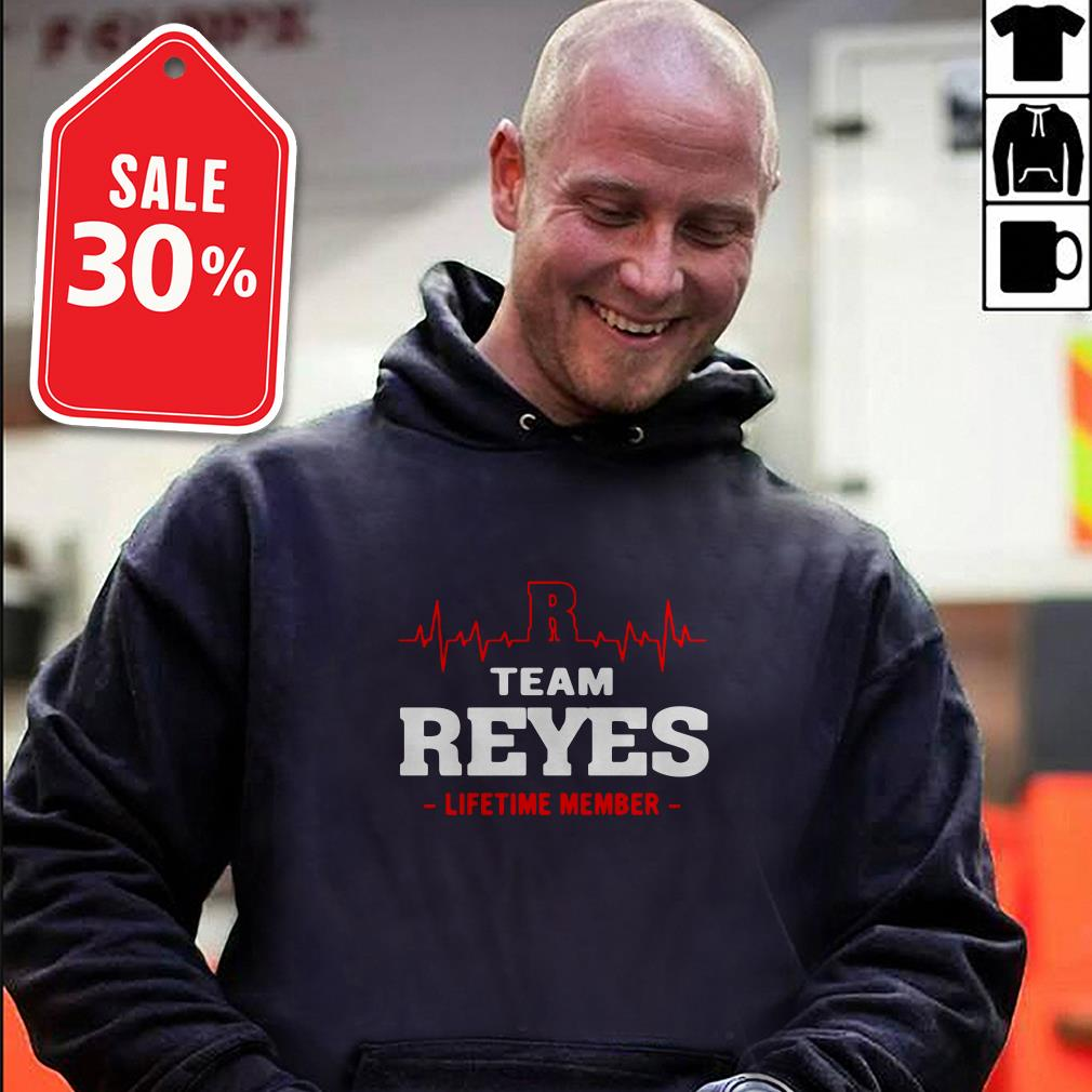 Team Reyes lifetime member T-shirt