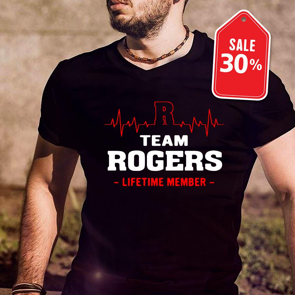 Team Rogers lifetime member Guys shirt