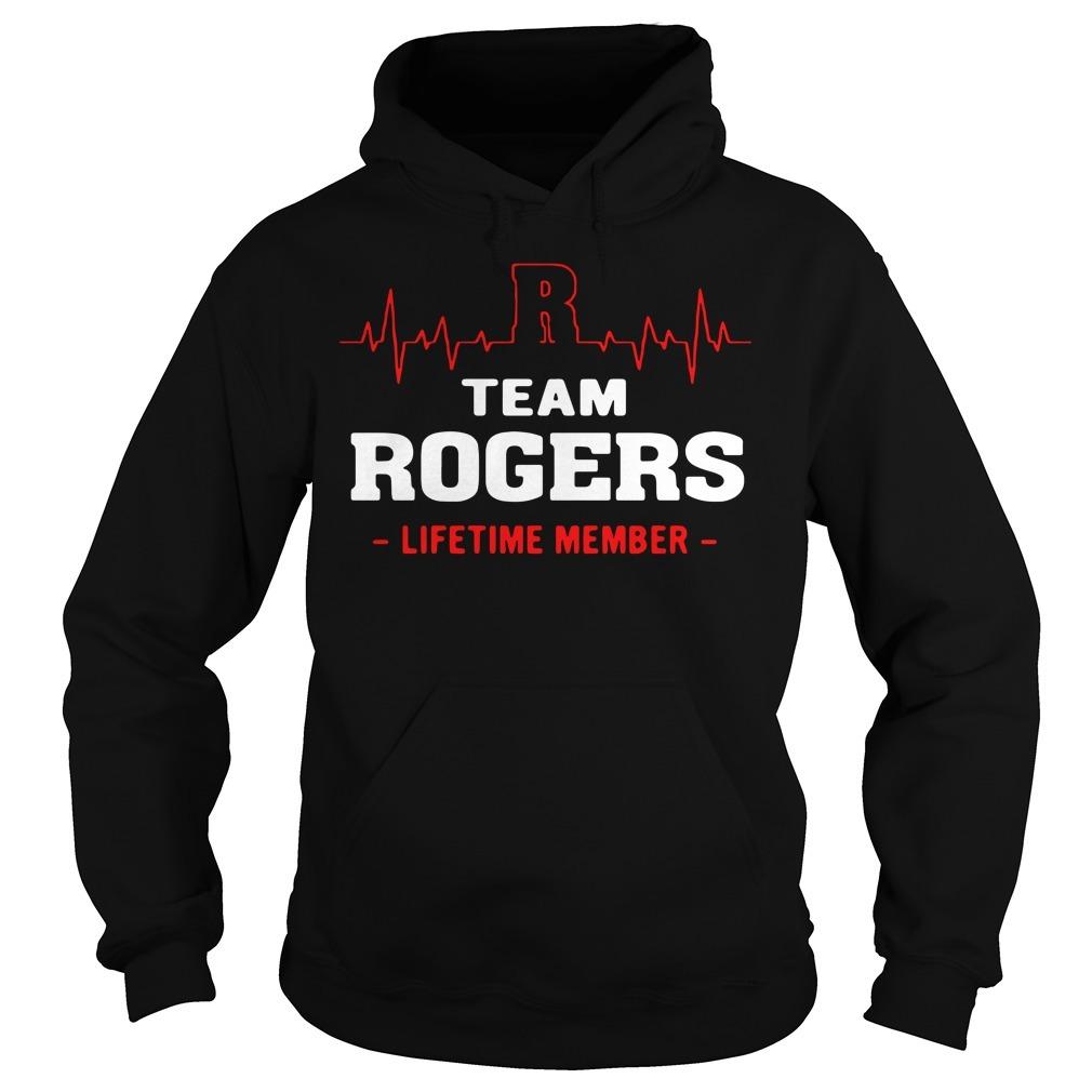 Team Rogers lifetime member Hoodie