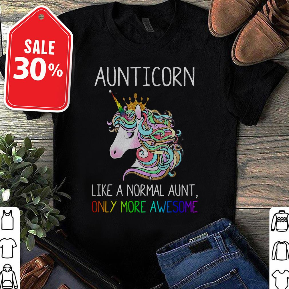 Unicorn Aunticorn like a normal aunt only more awesome Guys shirt
