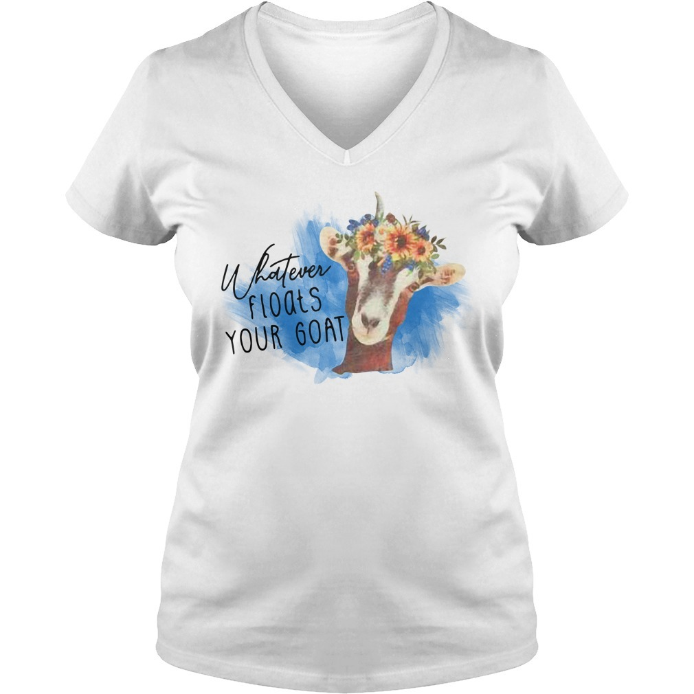 Whatever floats your goat V-neck T-shirt