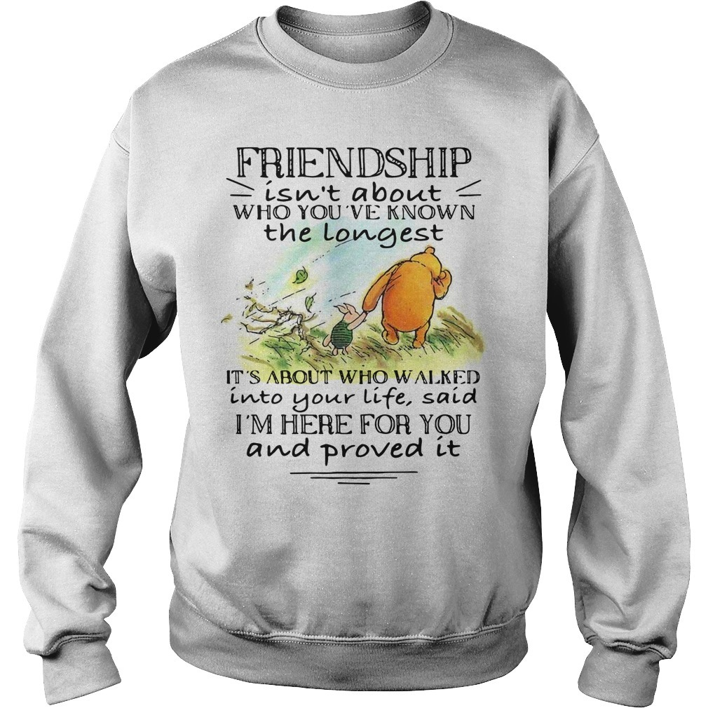 Winnie and Piglet friendship isn't about who you've known Sweater