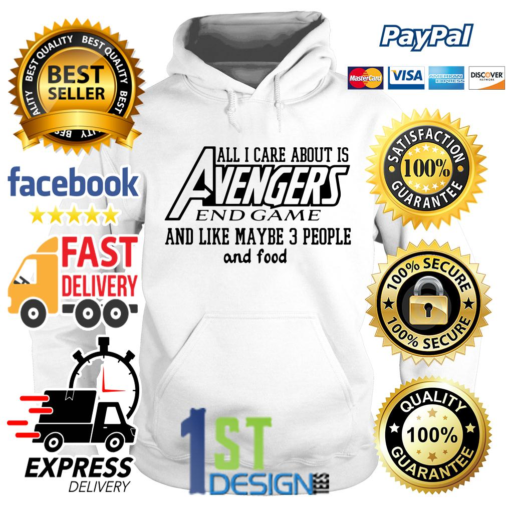 All I care about is Avengers Endgame and like maybe 3 people Hoodie