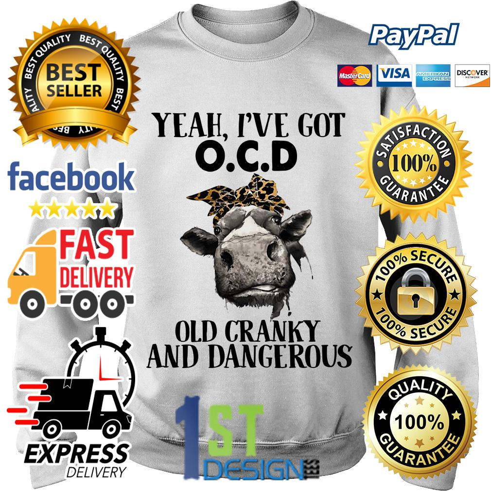 Bandana Cow yeah I've got OCD old cranky and dangerous Sweater