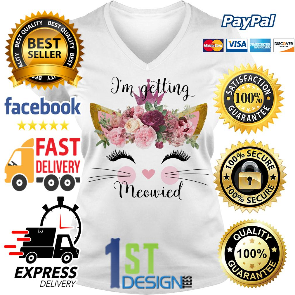 Floral I'm getting meowied V-neck T-shirt