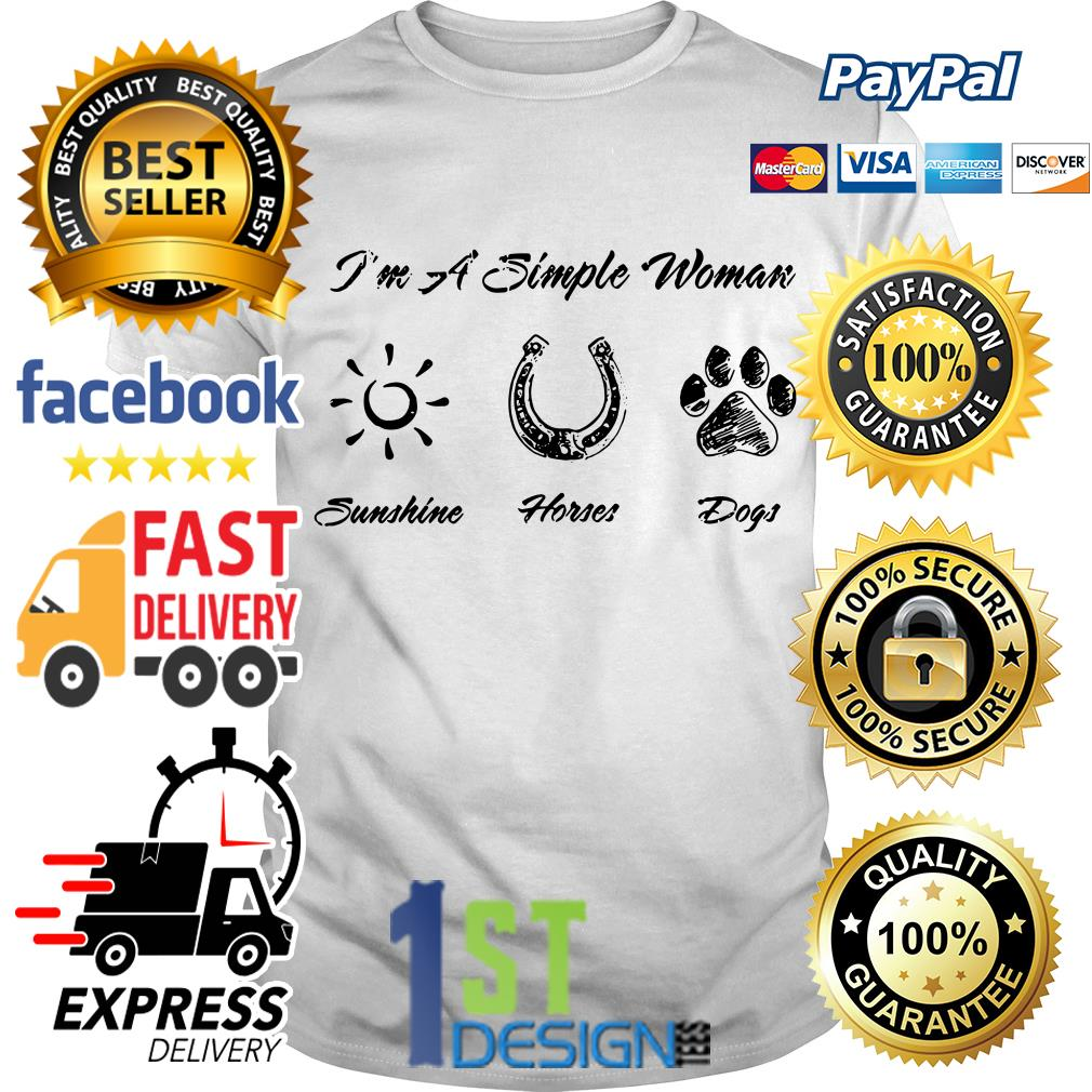 I'm a simple woman I like sunshine horses and dogs paw shirt