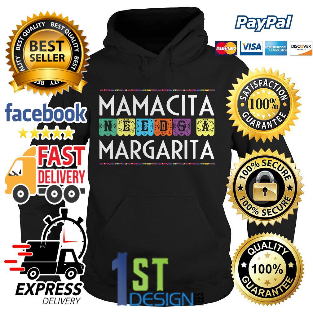 Mamacita needs a Margarita Hoodie
