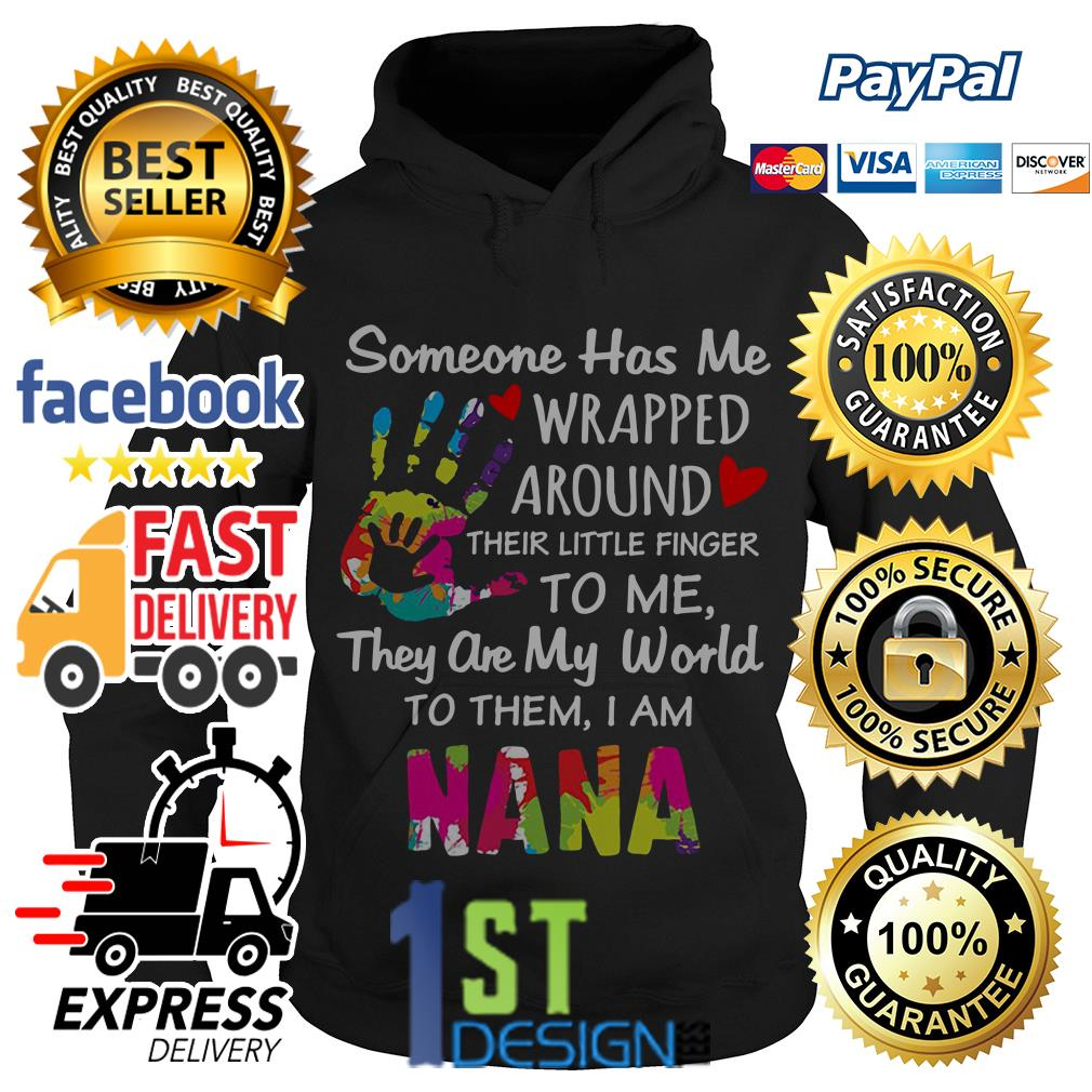 Someone has me wrapped around their little finger to me Hoodie