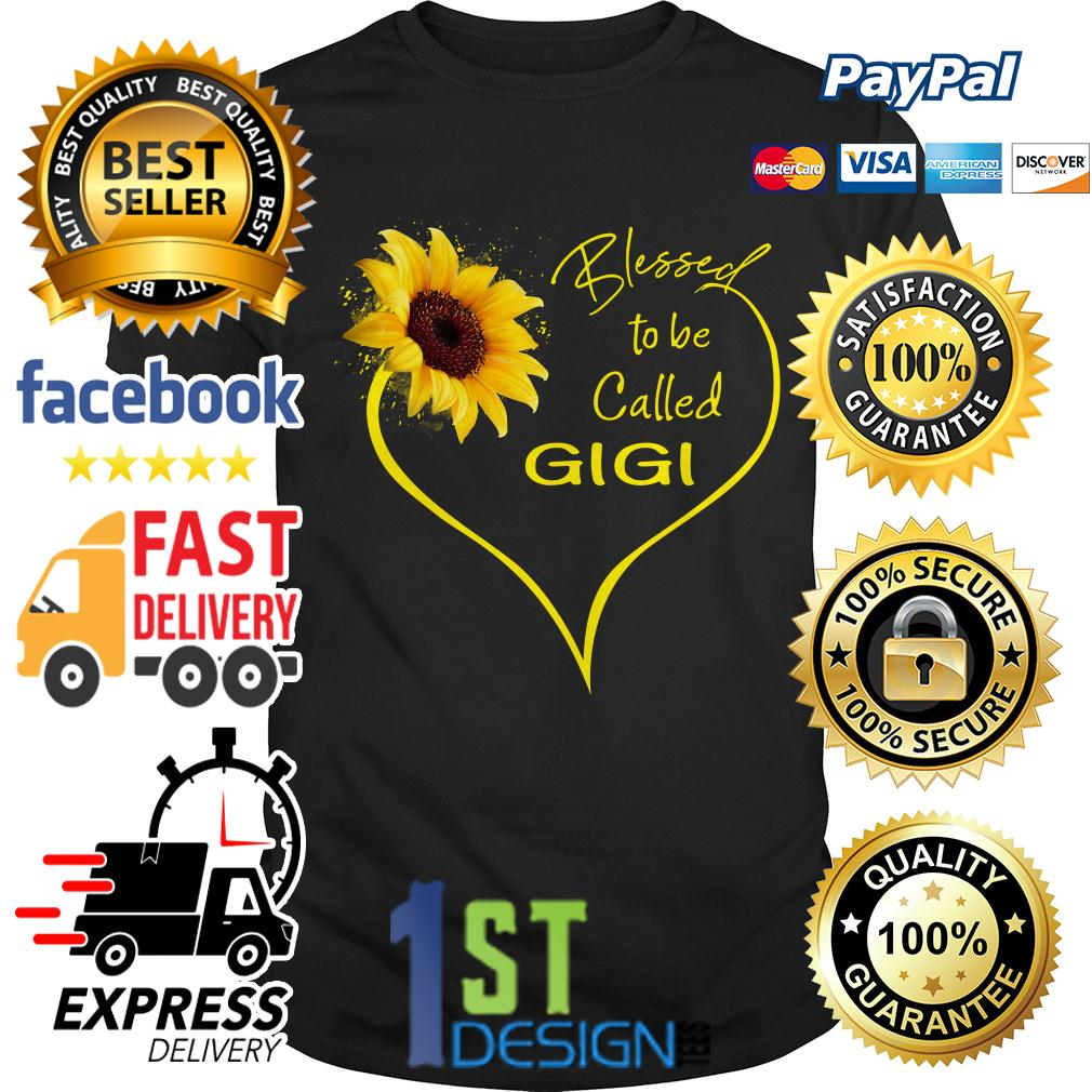 Sunflower blessed to be called Gigi shirt