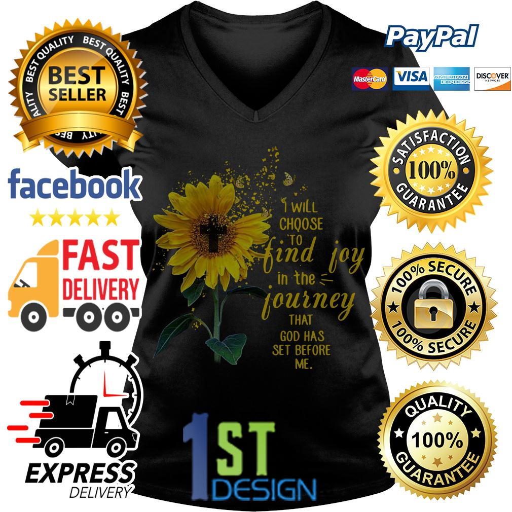 Sunflower I will choose to find joy in the journey that God V-neck T-shirt