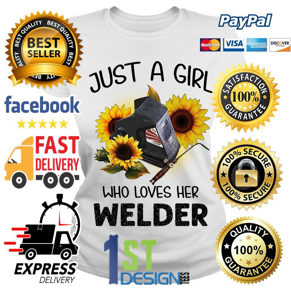 Sunflower just a girl who loves her welder Ladies Tee