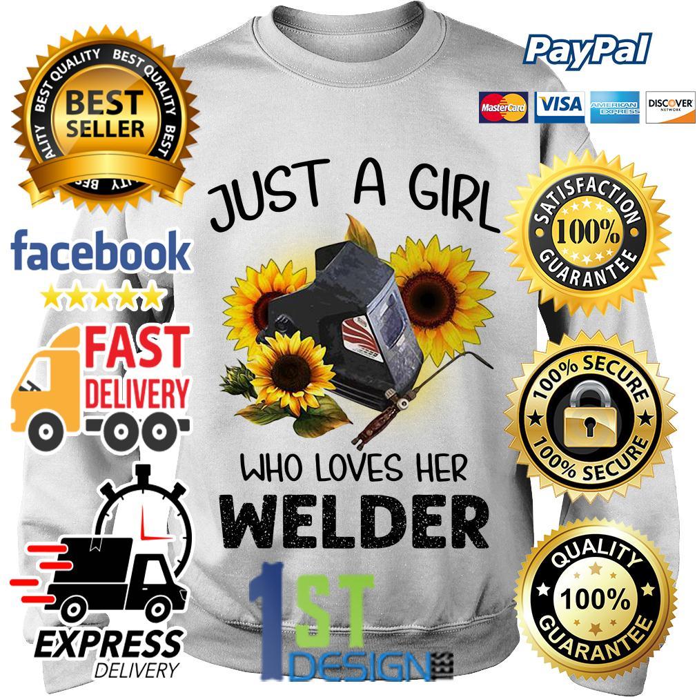Sunflower just a girl who loves her welder Sweater