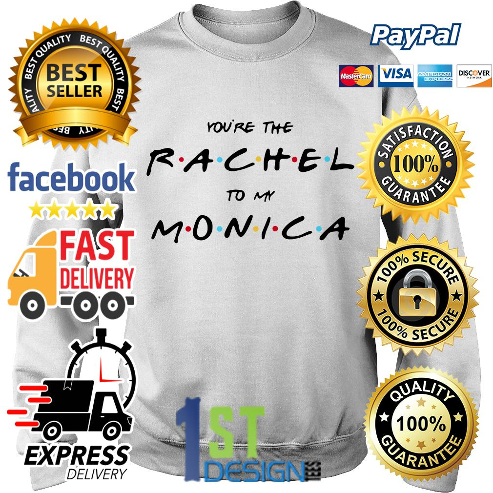 You're the Rachel to my Monica Sweater