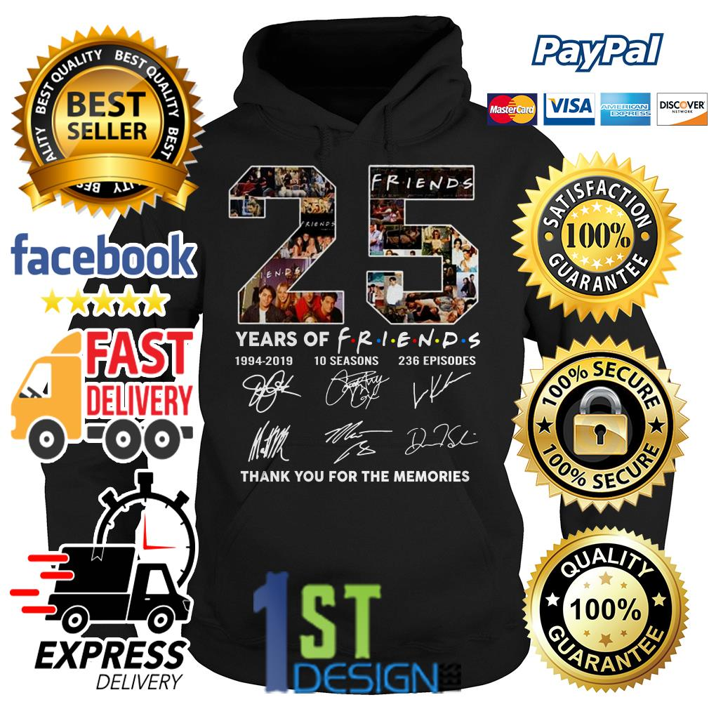 25 years of Friends 1994 2019 10 seasons 236 episodes signature thank you for the memories shirt