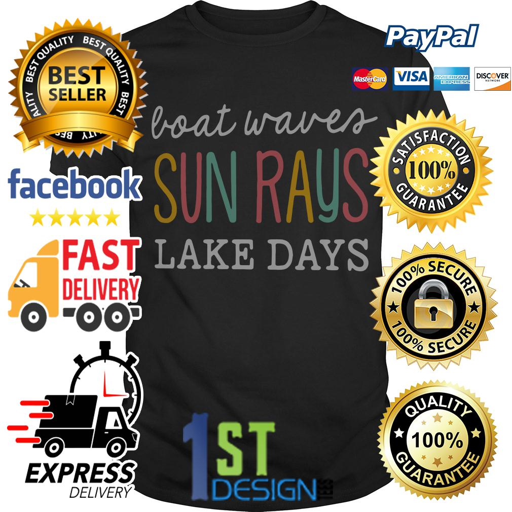 Boat waves sun rays lake days shirt