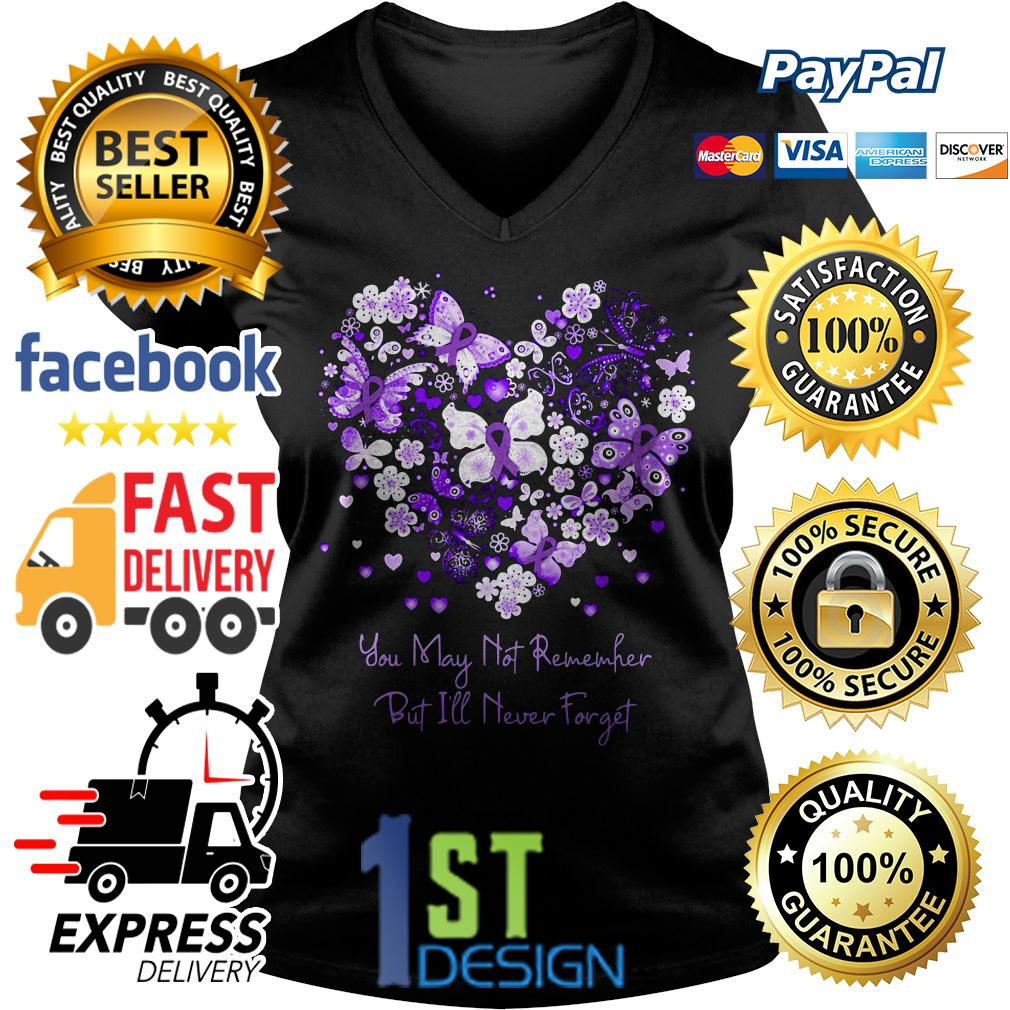 Butterfly cancer ribbon you may not remember but I'll never forget V-neck T-shirt