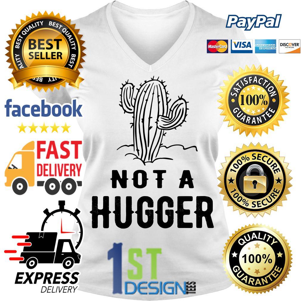 Cactus not a hugger V-neck T-shirt