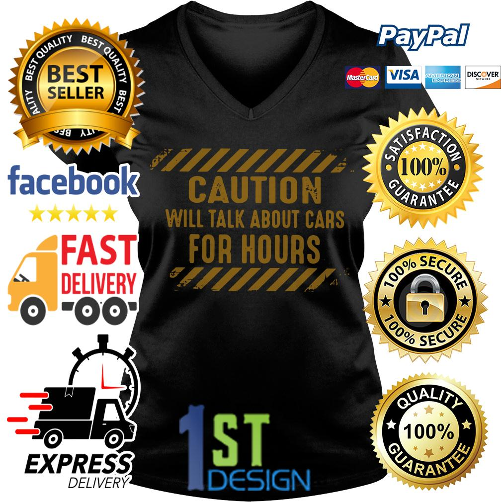 Caution will talk about cars for hours V-neck T-shirt
