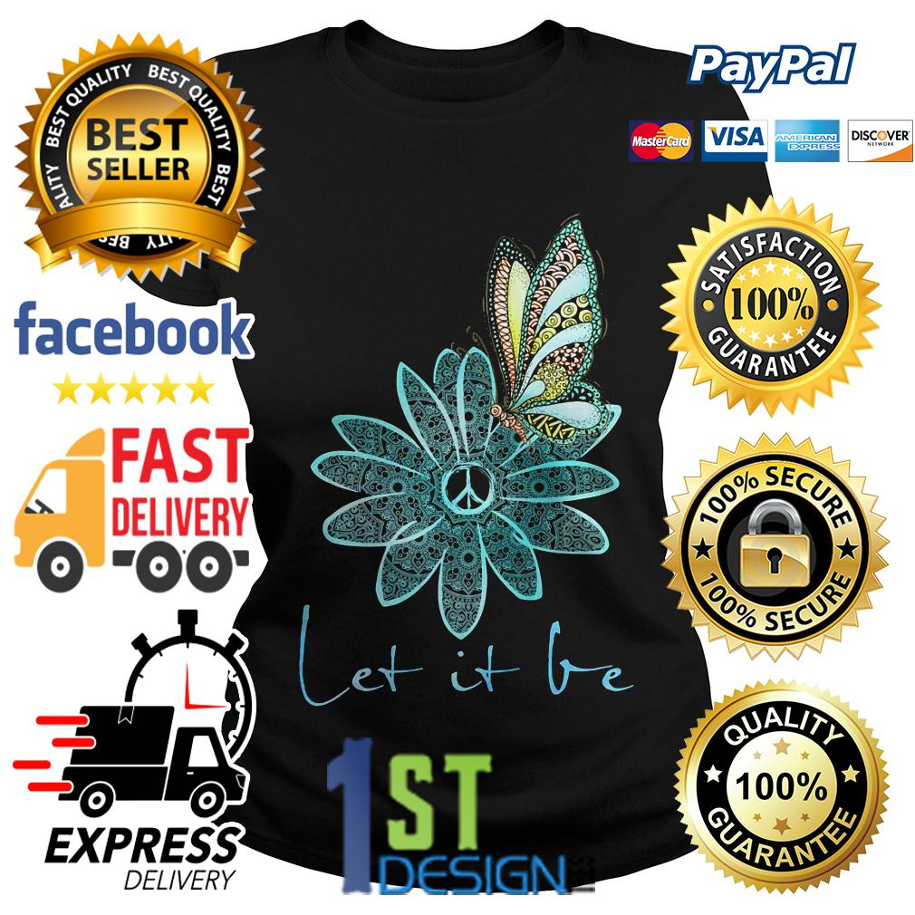 Floral butterfly let it be Ladies Tee