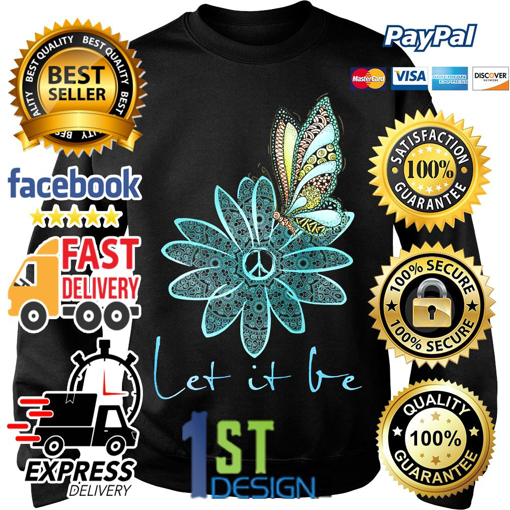 Floral butterfly let it be Sweater