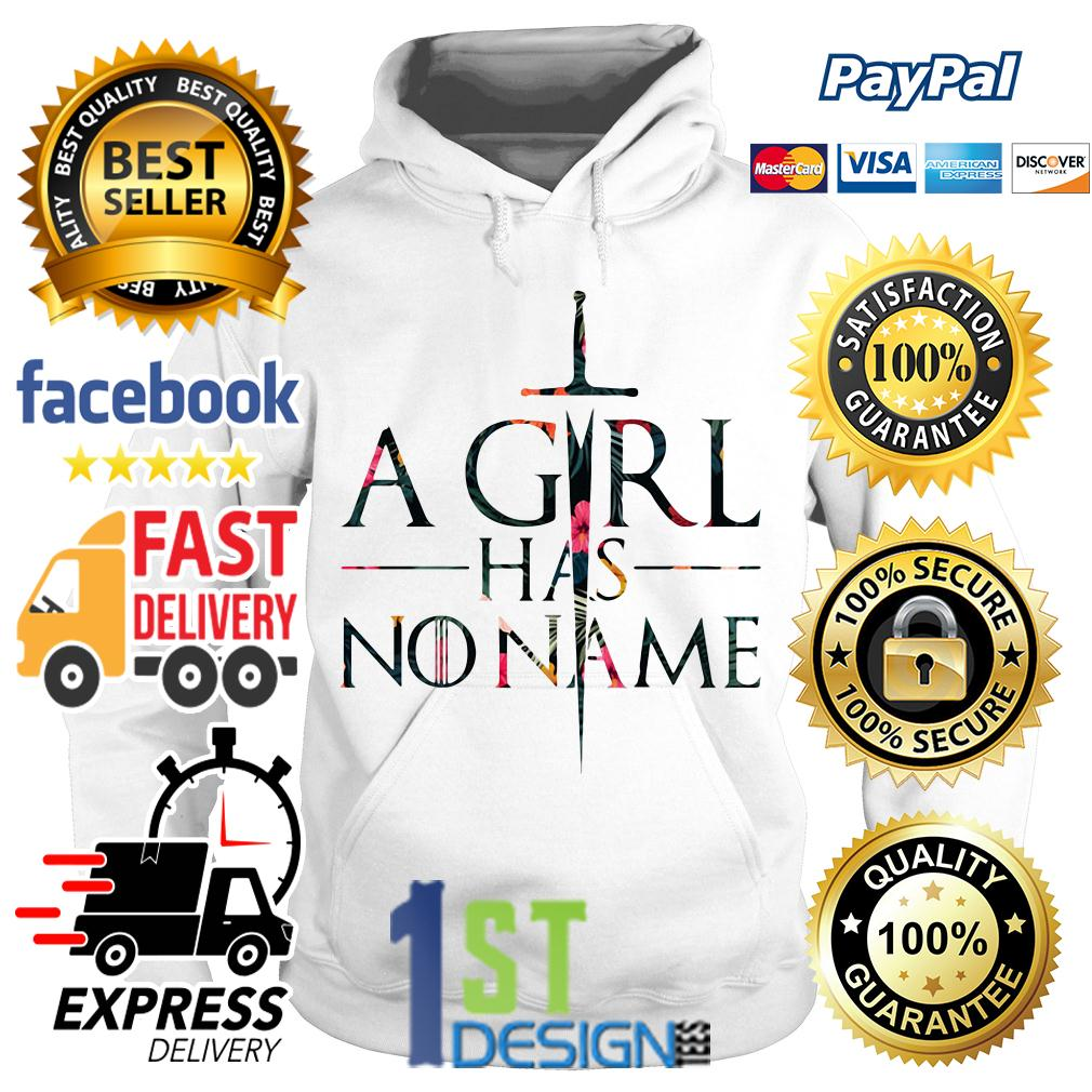 Game of Thrones floral a girl has no name Hoodie
