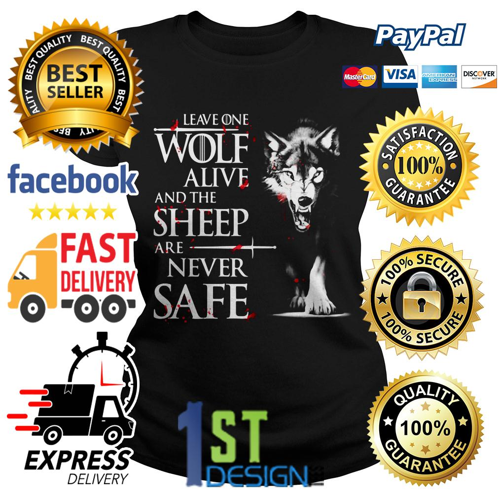 Game of Thrones leave one wolf alive and the sheep are never safe Ladies Tee