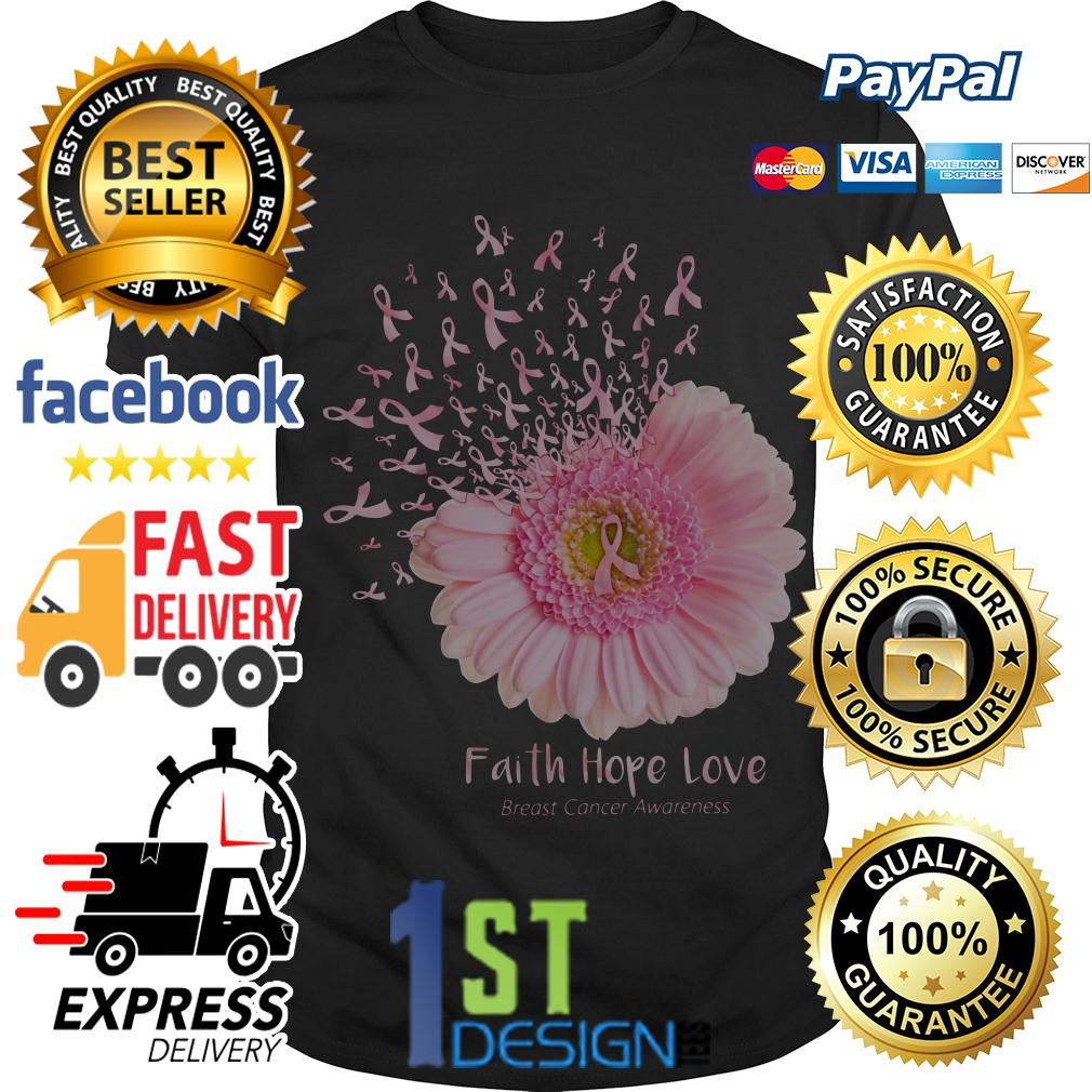 Gerbera faith hope love breast cancer awareness shirt