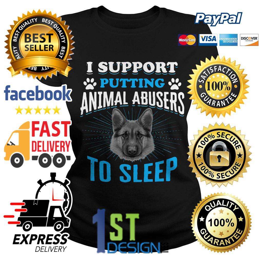 German Shepherd I support putting animal abusers to sleep Ladies Tee