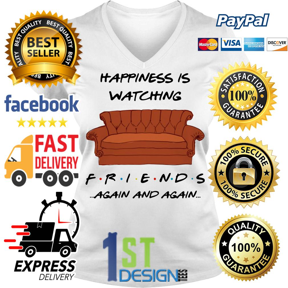 Happiness is watching friends again and again V-neck T-shirt
