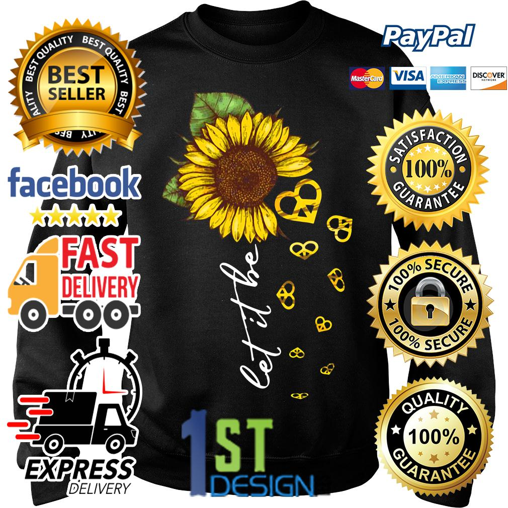Hippie heart sunflower let it be Sweater