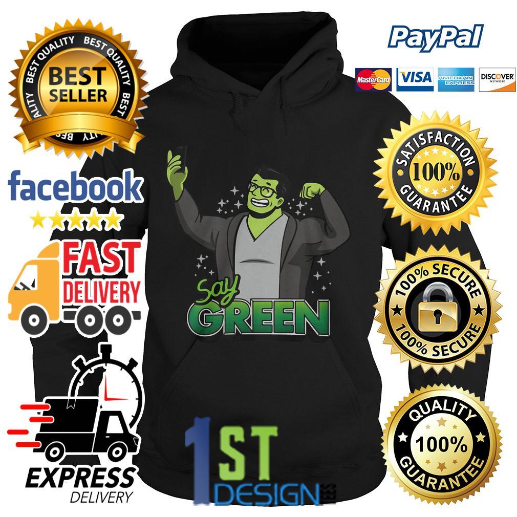 Hulk say green taking selfies Hoodie