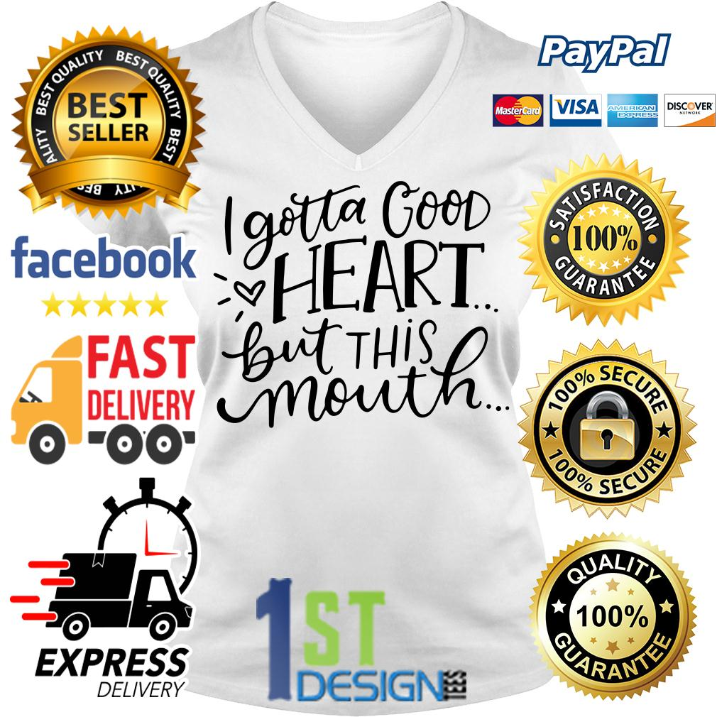 I gotta good heart but this mouth graphic V-neck T- shirt