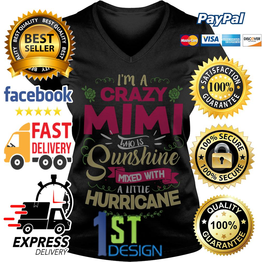 I'm a Mimi who is sunshine mixed with a little hurricane V-neck T-shirt