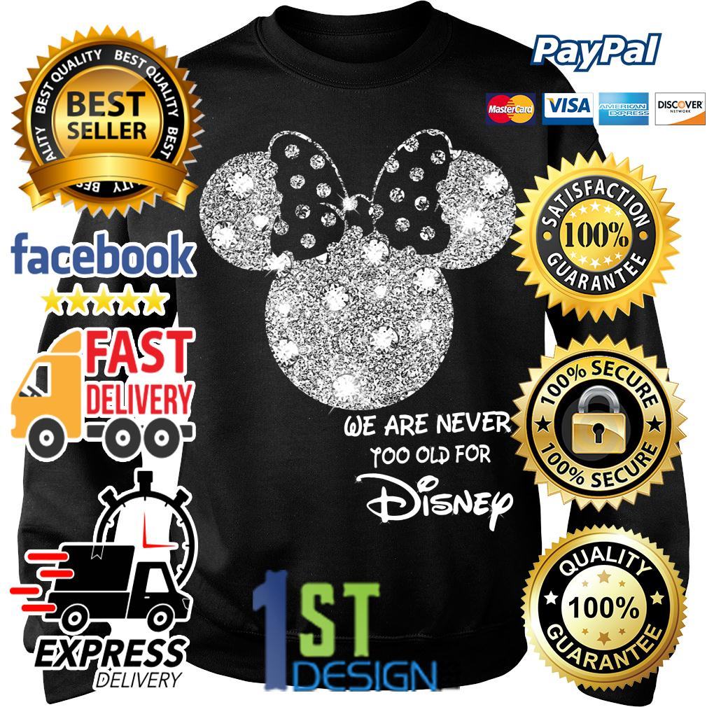 Mickey mouse we are never too old for Disney Sweater