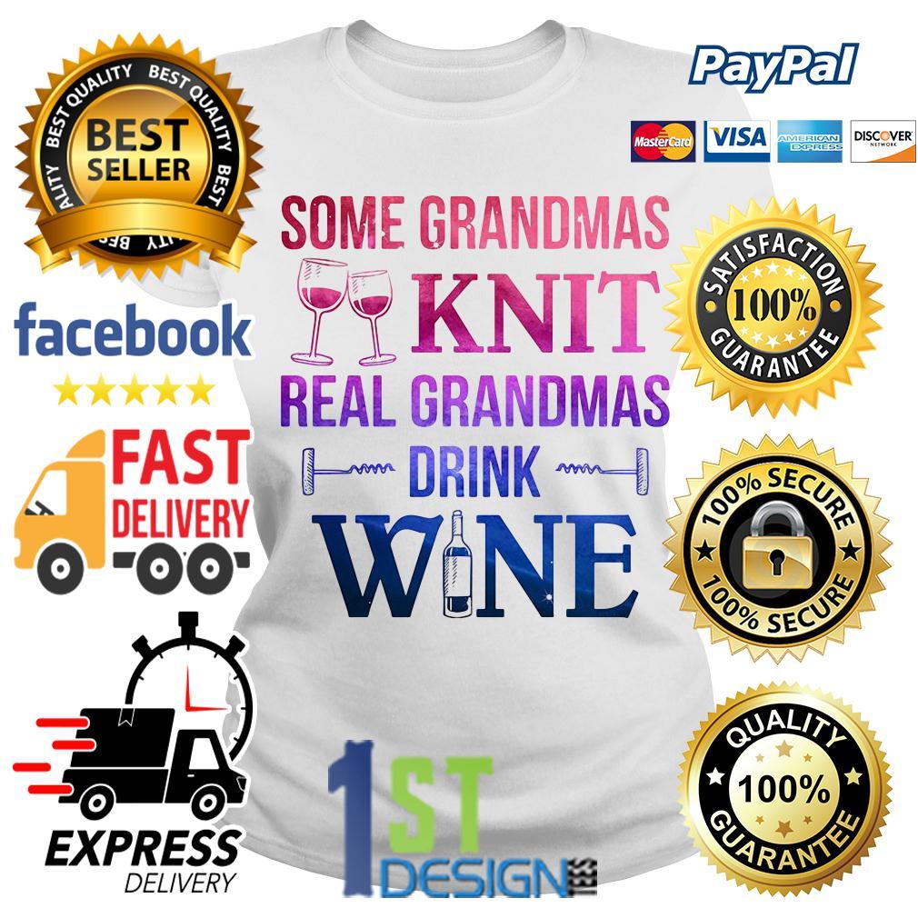 Screws some grandmas knit real grandmas drink wine Ladies Tee