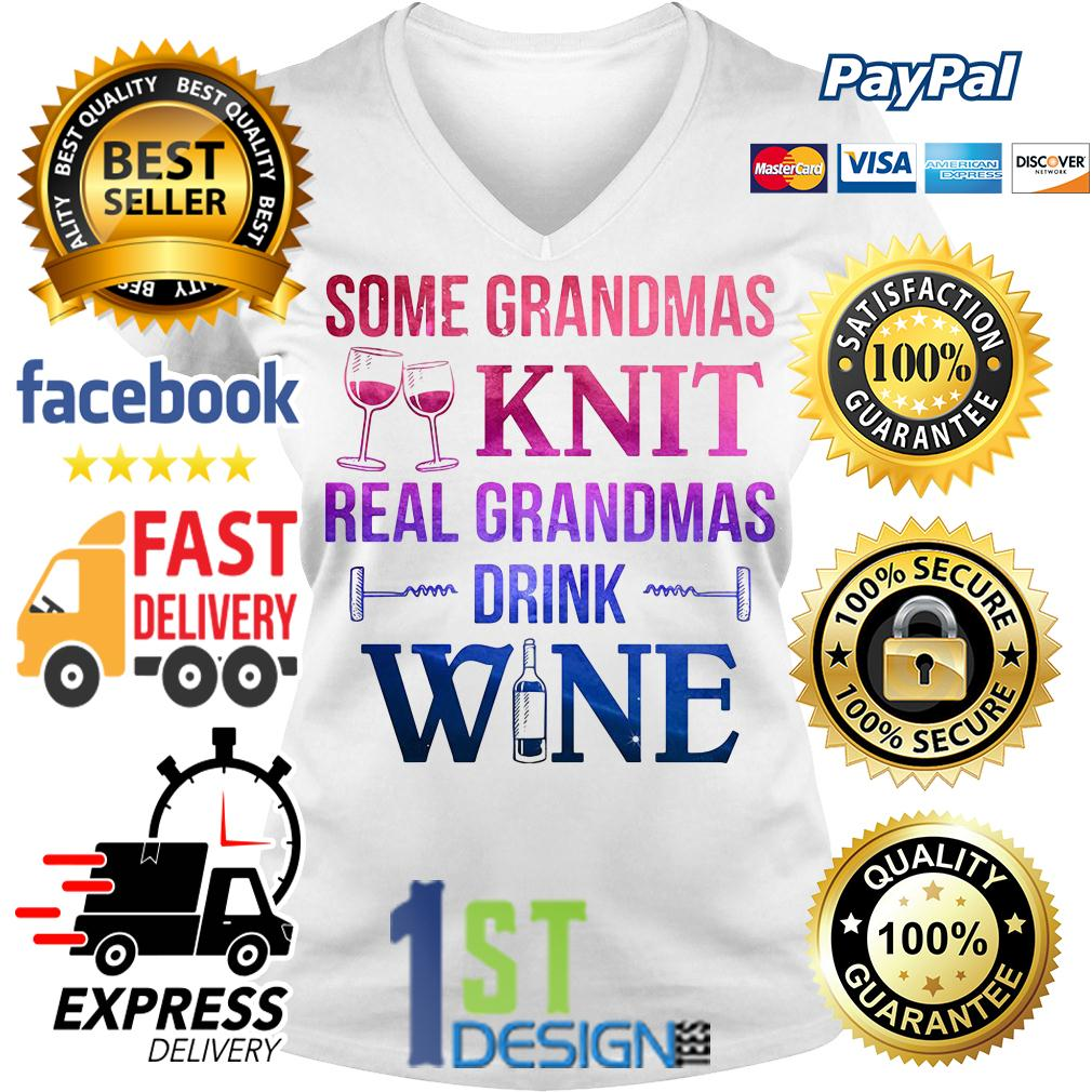 Screws some grandmas knit real grandmas drink wine V-neck T-shirt