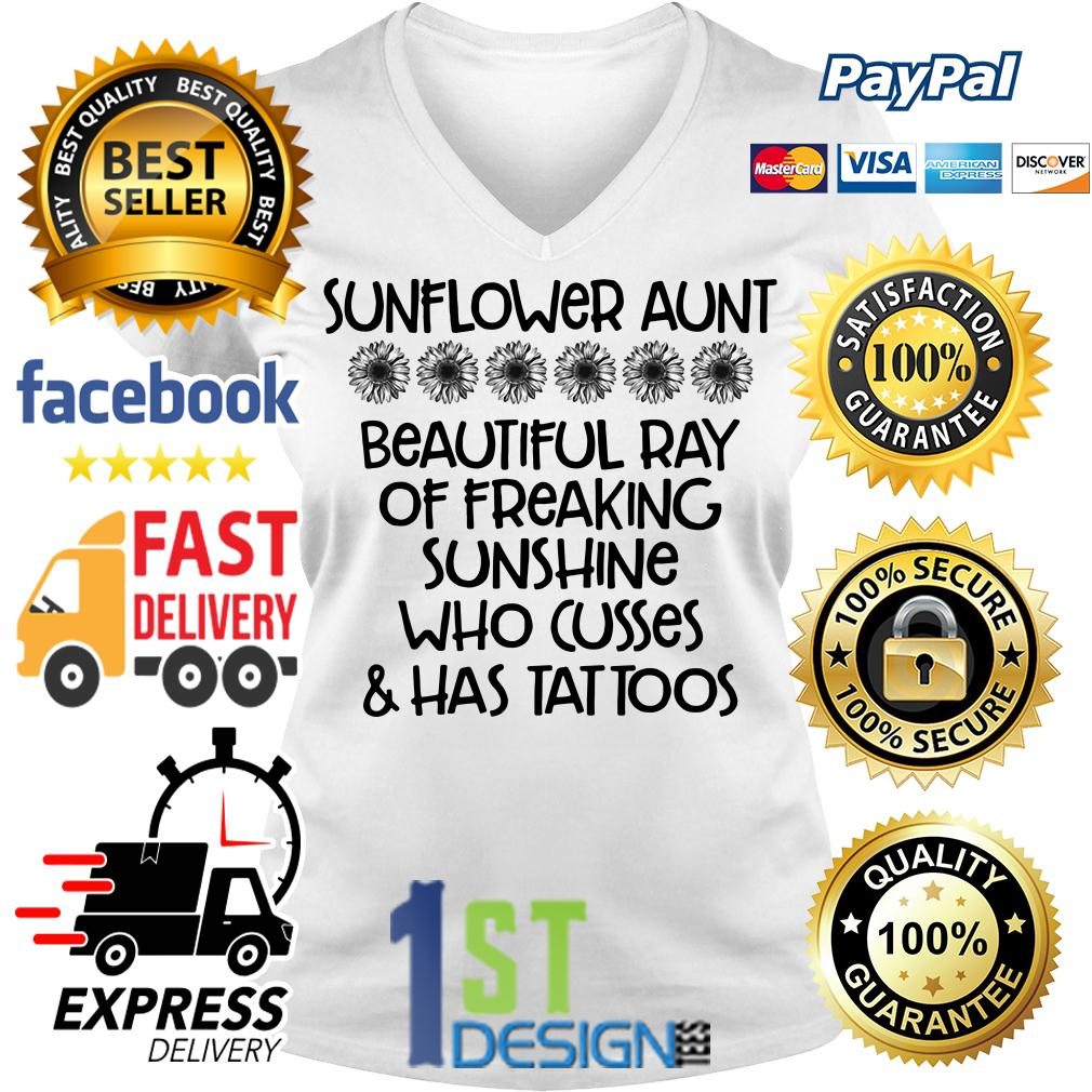 Sunflower aunt beautiful ray of freaking sunshine who cusses V-neck T-shirt