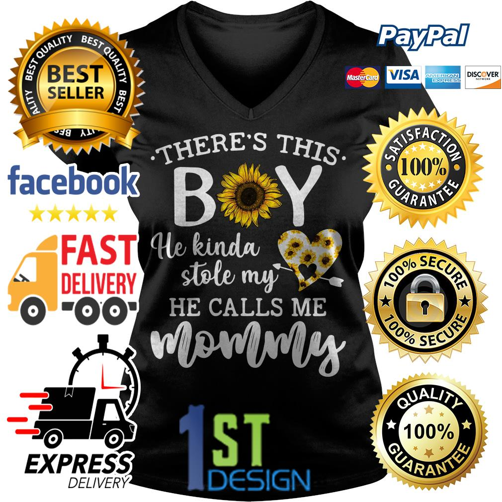 Sunflower There's this boy he kinda stole my he calls me mommy shirt
