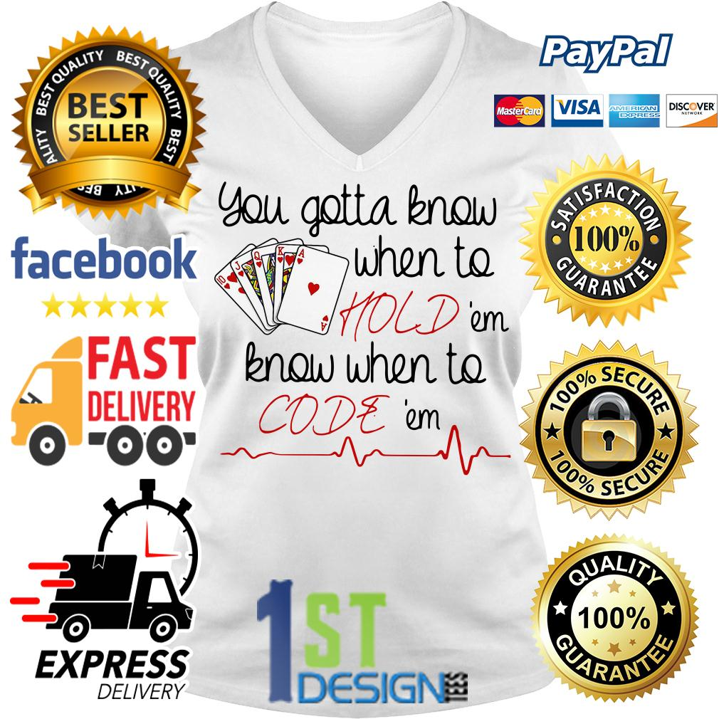 You gotta know when to hold 'em know when to code 'em V-neck T-shirt