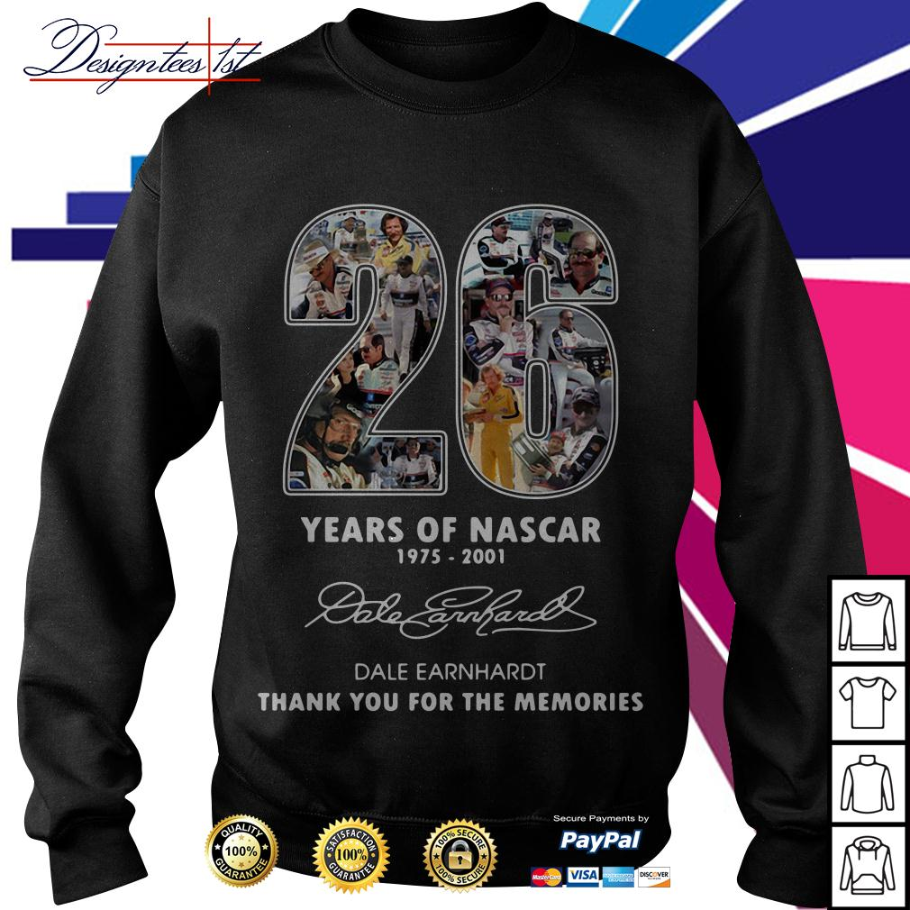 26 years of Nascar 1975-2001 Dale Earnhardt thank you for the memories Sweater