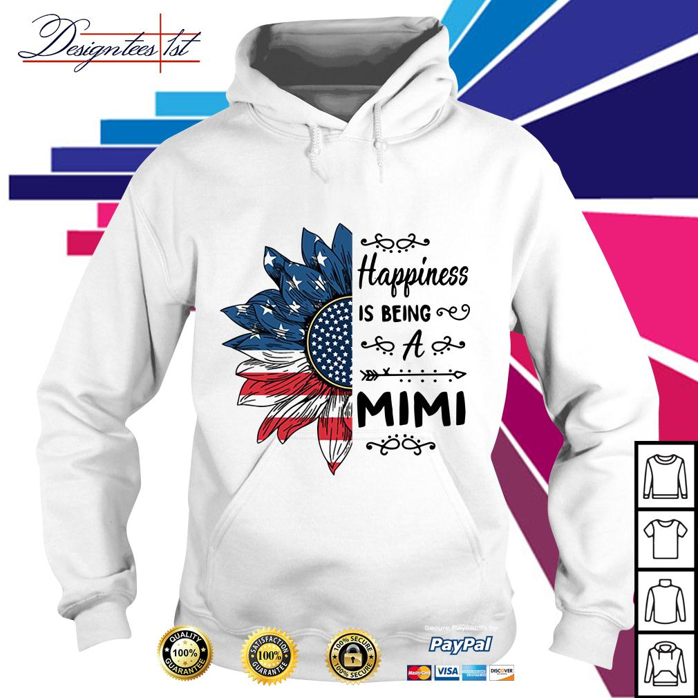 4th of July independence day sunflower happiness is being a Mimi Hoodie