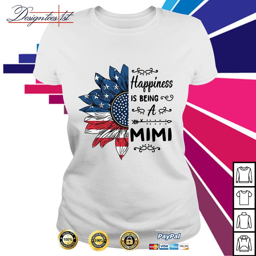 4th of July independence day sunflower happiness is being a Mimi Ladies Tee